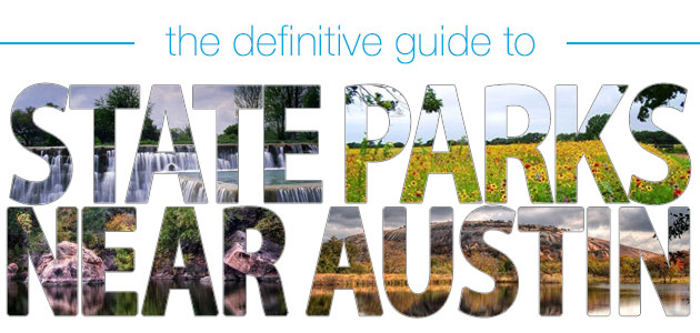 The Definitive Guide to State Parks Near Austin | Realty Austin