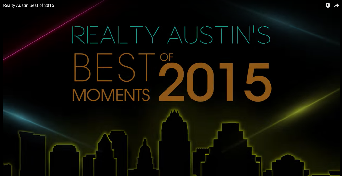Realty Austin's Best Moments of 2015