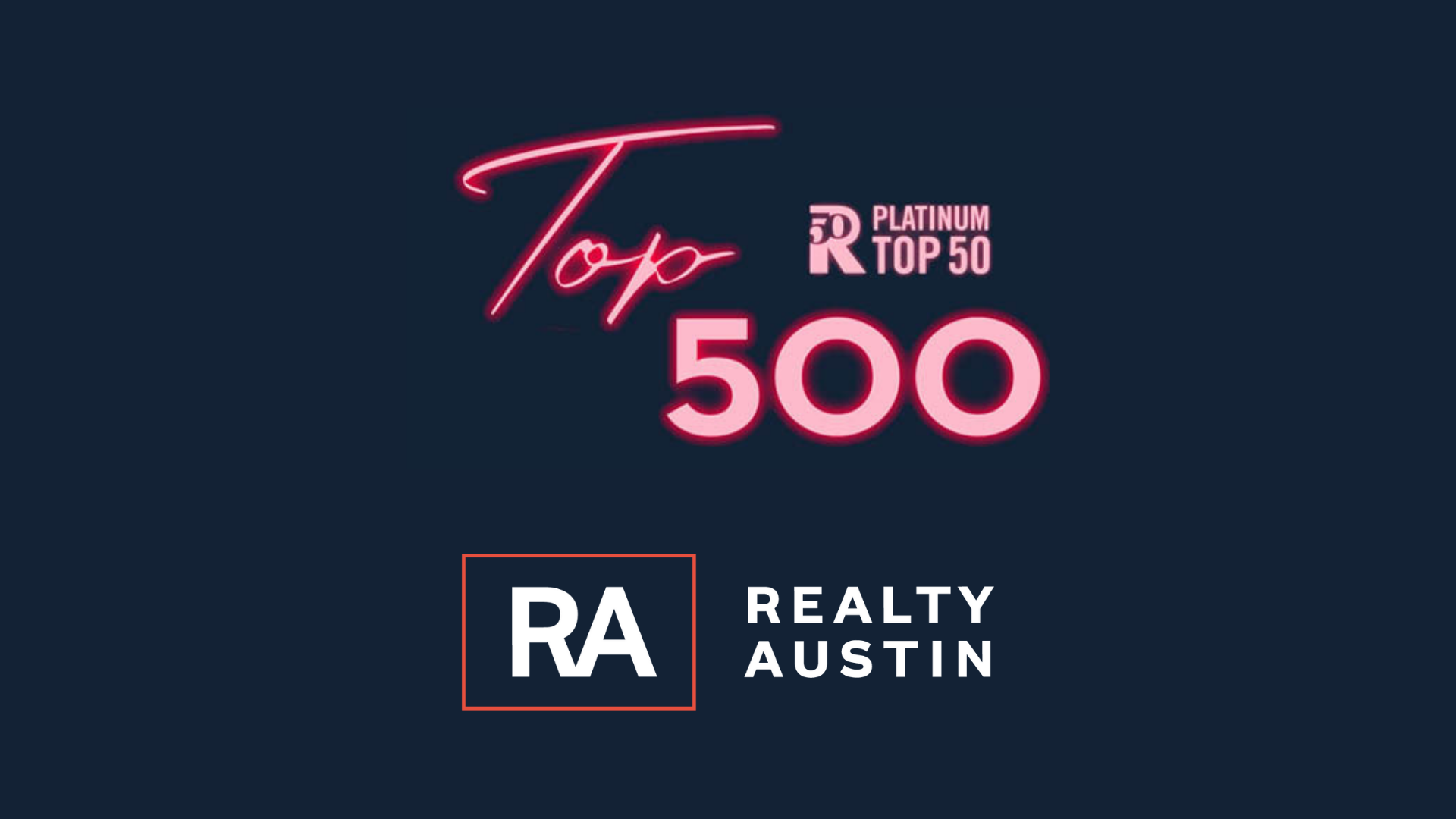 Realty Austin Celebrates over 220 agents named to Platinum Top 500 List
