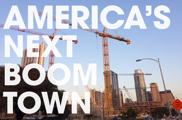 Photo of cranes and construction in Downtown Austin - America's Next Boom Town
