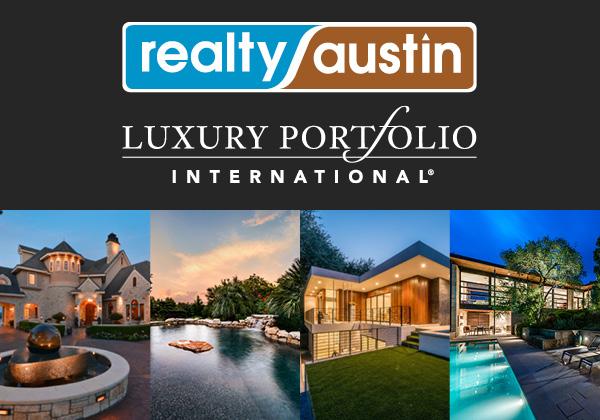 Realty Austin joins Luxury Portfolio International
