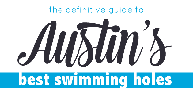 The Definitive Guide to Austin's Best Swimming Holes - Realty Austin
